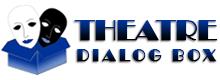 Theatre Dialog Box